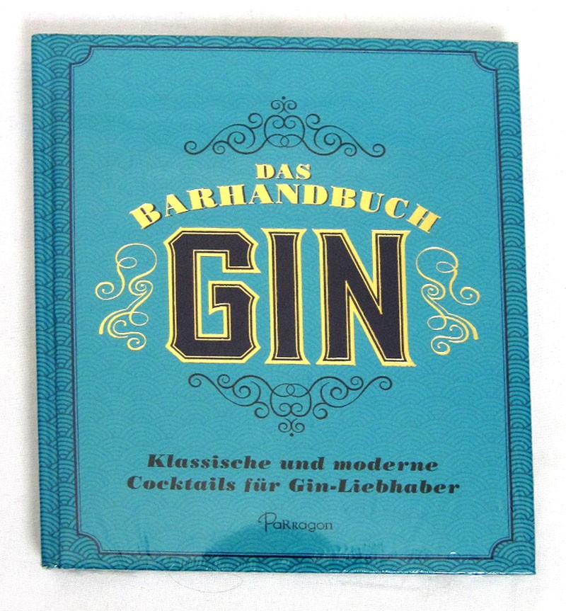 Das Barhandbuch Gin  gebundene Ausgabe ISBN 978-3-96128-130-5