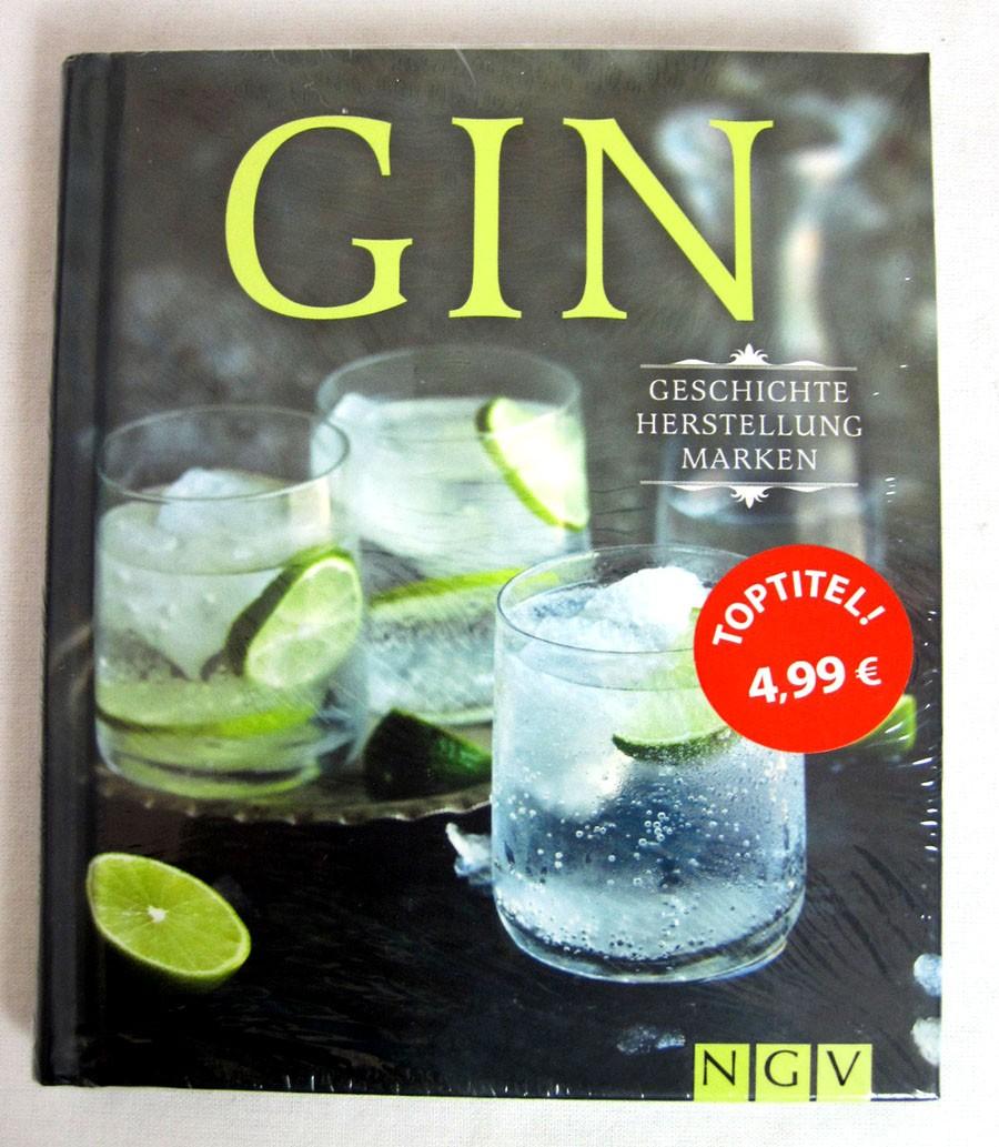 Gin - Geschichte Herstellung Marken, gebundene Ausgabe ISBN 978-3-625-18286-3