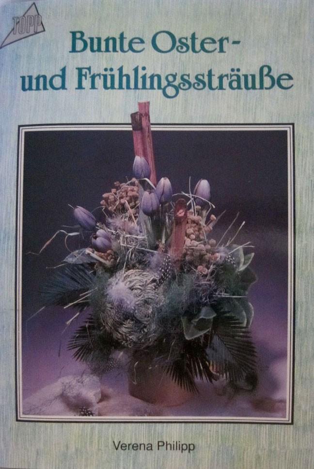 Bastelbuch Oster- und Frühlingssträuße