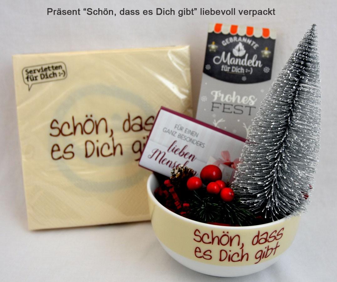 """Präsent Weihnachten """"Schön dass es Dich gibt"""""""