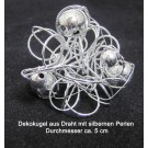 Dekokugel Draht mit Silberperlen glänzend Ø ca. 5 cm