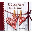 """Geschenkbuch """"Küsschen für Mama"""" ISBN 978-3-7655-1164-6"""