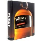 Whisky: Marken aus aller Welt - 200 klassische Whiskysorten